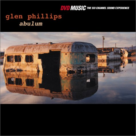 Glen Phillips – Abulum