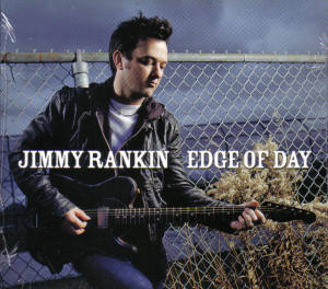 Jimmy Rankin – Edge of Day
