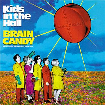 Kids in the Hall – Brain Candy