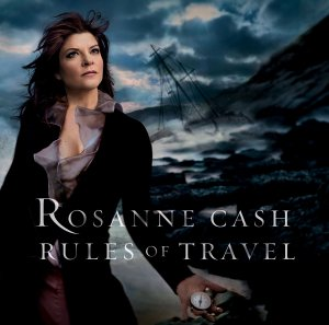Rosanne Cash – Rules of Travel