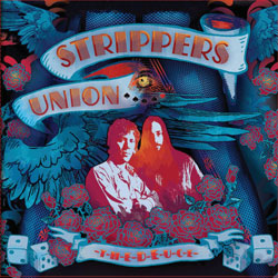 Strippers Union – the Deuce
